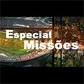 Especial: Missões