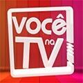Você na TV